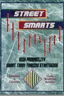 Street smarts- High probability short-term trading strategies PDF